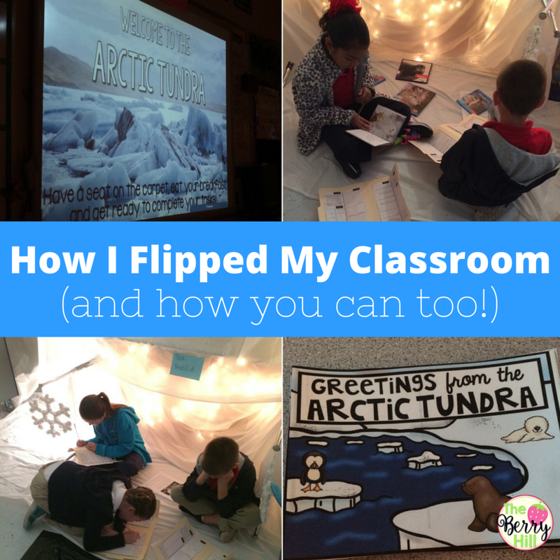 How I Flipped My Classroom (and how you can too!) @ The Berry Hill